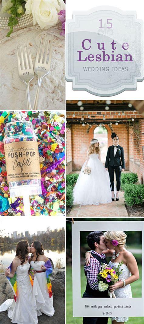cute wedding themes ideas 15 cute lesbian wedding ideas hative