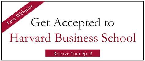 Harvard Business School Mba Webinar by What Is Hbs Looking For Habit Of Leadership