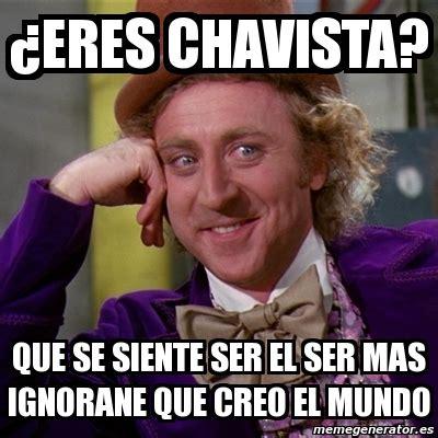 Meme Generator Willy Wonka - meme willy wonka 191 eres chavista que se siente ser el
