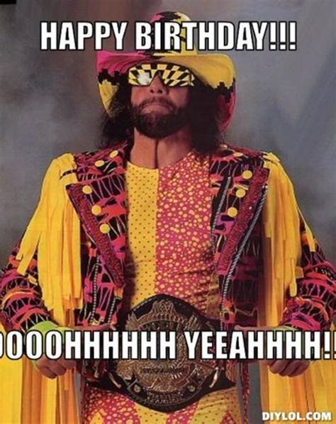 Macho Man Randy Savage Meme - resized macho man meme generator happy birthday
