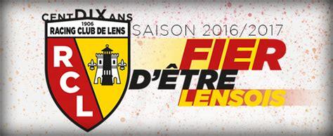 Calendrier R C Lens Le Calendrier 2016 2017 Du Rc Lens