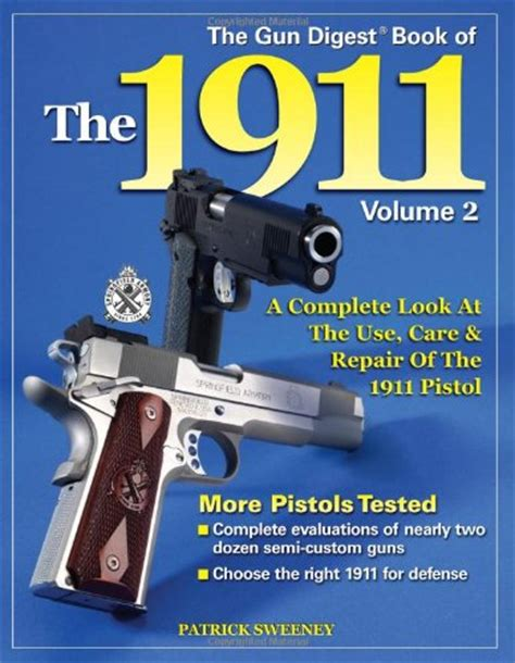 2 gun digest book of concealed carry volume ii beyond the basics books gun digest book the 1911 a complete look use care repair
