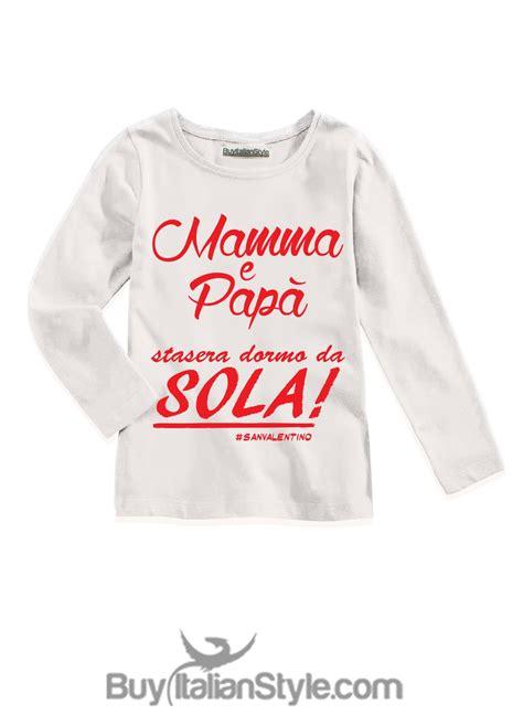 testo ciao mamma t shirt bimboa con scritta quot mamma e pap 224 stasera dormo da quot