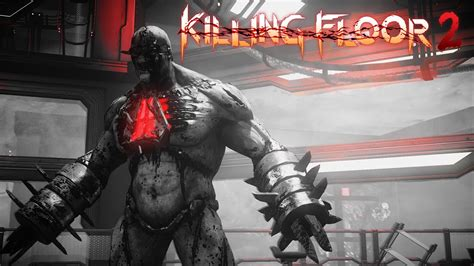 the monsters of killing floor 2 part 2 youtube
