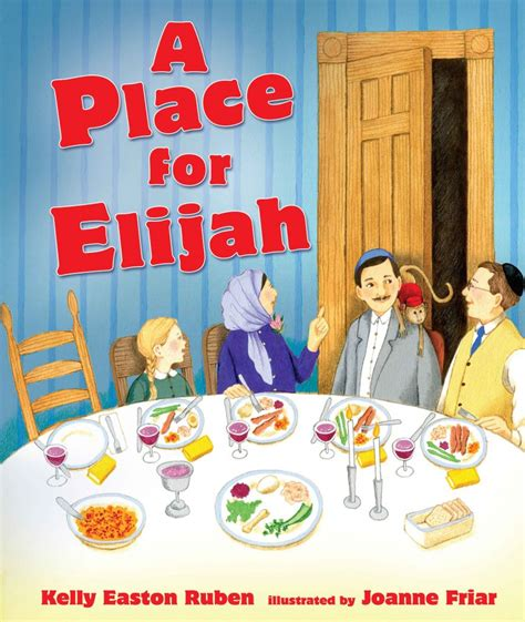 seat for elijah can read a lot more than the haggadah this passover