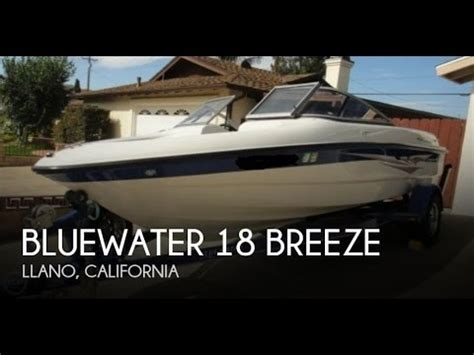 bluewater breeze boat unavailable used 2008 bluewater 18 breeze in llano