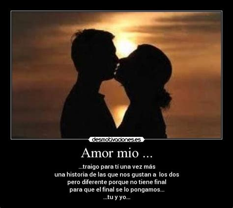 Imagenes Bonitas De Amor Mio | amor mio desmotivaciones