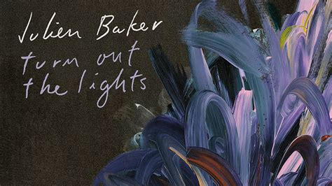 turn out the lights album review julien baker s turn out the lights variety