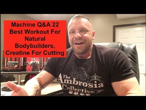 creatine for cutting machine q a 22 best workout for bodybuilders