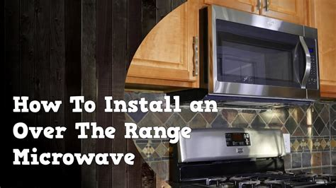 how to install over the range microwave without a cabinet how to install an over the range microwave and remove the
