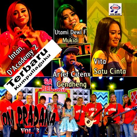 album faysal dangdut populer vol 3 lagu dangdut koplo om pradana vol 3 album