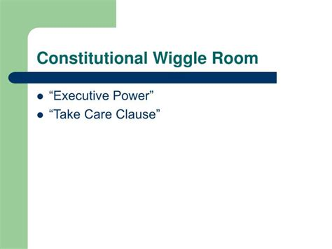 wiggle room meaning ppt presidential power powerpoint presentation id 1771170