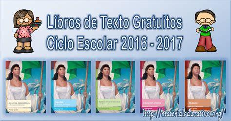 libros de texto gratuitos primaria 2015 2016 ciencias naturales libros de texto gratuitos ciclo escolar 2016 2017