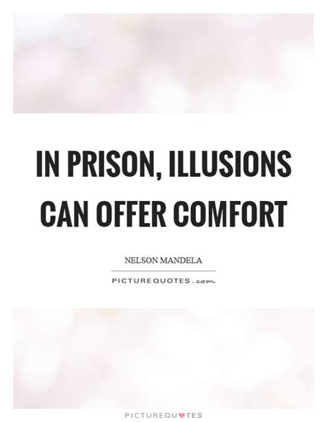 offer comfort prison quotes prison sayings prison picture quotes