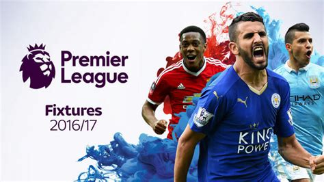 epl usa premier league 2016 17 fixtures edt bst ist footballwood