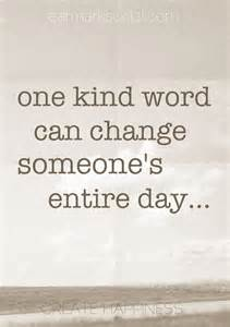 One Kind Word Quote