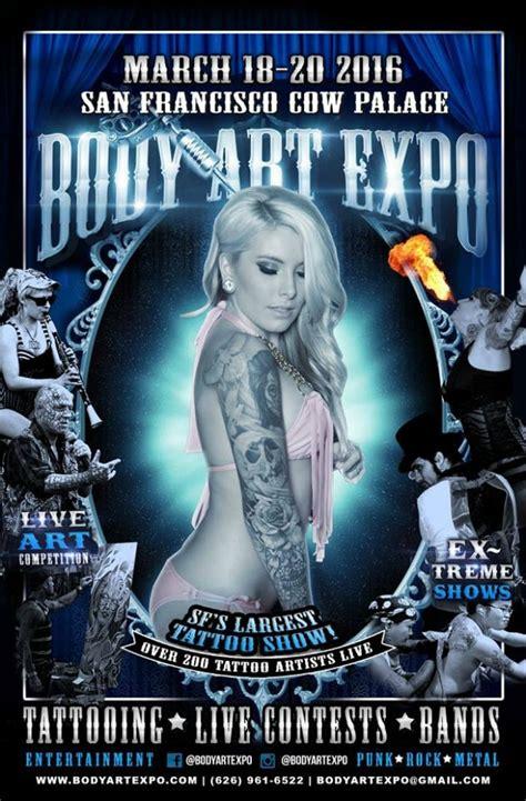 tattoo body art expo san francisco body art expo san francisco show march 2016