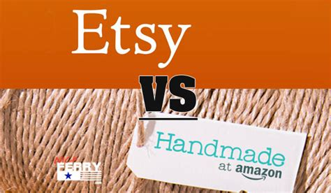amazon handmade 187 amazon handmade vs etsy
