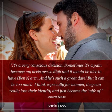 Affleck Regrets Engagement by 9 Garner Quotes About Marriage