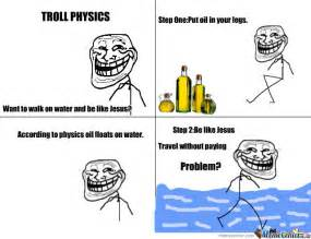 Physic Meme - troll physics meme memes