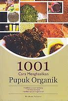 Buku Pupuk Kandang Sapi 1001 cara menghasilkan pupuk organik toko buku