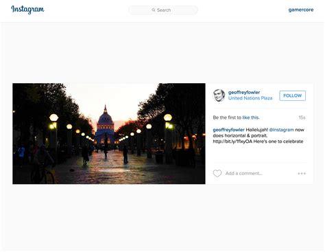 Landscape Instagram Instagram Finally Lets You Post Landscape And