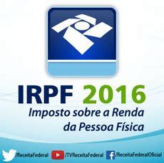 irpf 2016 declarao de imposto de renda 2016 declara 231 227 o de ajuste anual do imposto de renda da pessoa