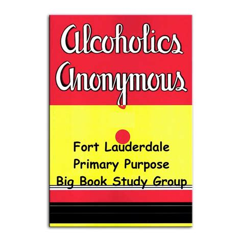Big Book Fetch by Fort Lauderdale Primary Purpose Big Book Study Podcast