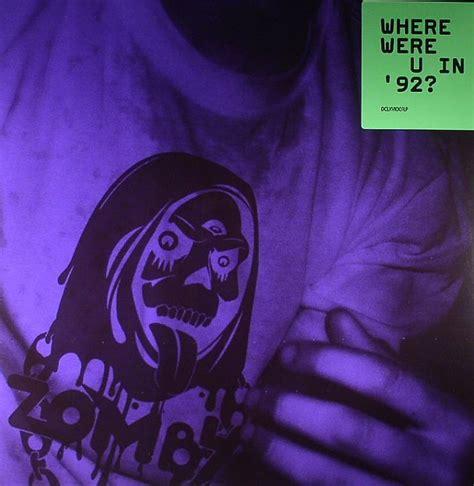 zomby where were u in 92 vinyl at juno records - Where Were U In 92 Vinyl