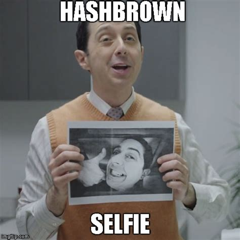 Men Selfie Meme - hashbrown selfie esurance guy know your meme