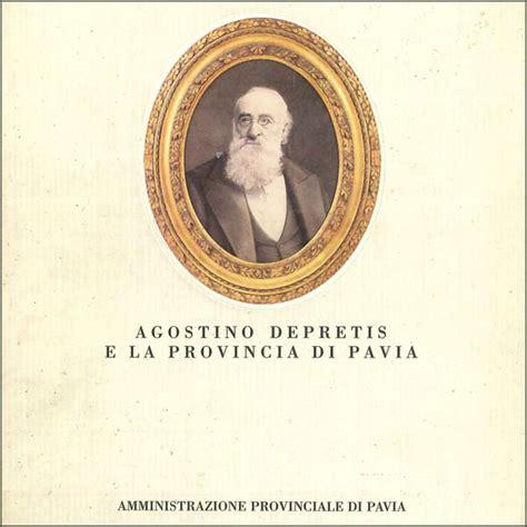 amministrazione provinciale di pavia agostino depretis e la provincia di pavia bressana it