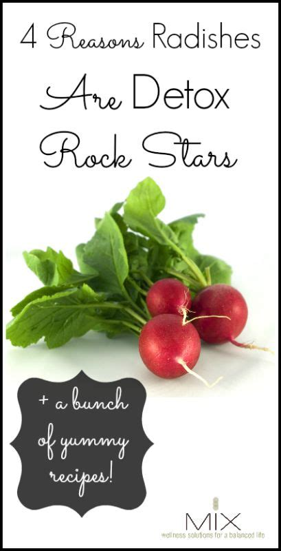 Rock Detox by Four Reasons Radishes Are Detox Rock Rock