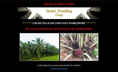 Minyak Zaitun Dari Israel anak sungai derhaka israel funding corp pengedar minyak sawit malaysia keseluruh dunia