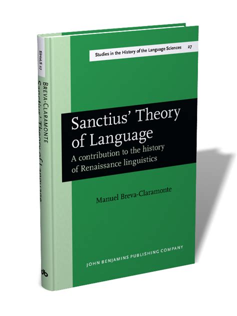 three contributions to the theory of books sanctius theory of language a contribution to the