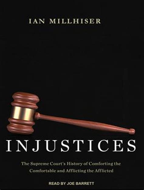 supreme injustice slavery in the nationâ s highest court the nathan i huggins lectures books injustices the supreme court s history of comforting the