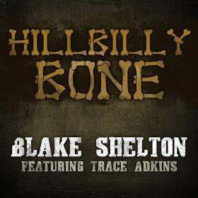 shelton i ll just hold on hillbilly bone song