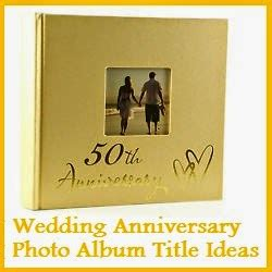 Wedding Anniversary Album Ideas by My Title