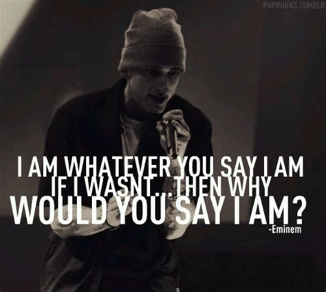 eminem quotes from songs eminem the way i am music