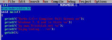 turbo c for windows 8 7 81 vista 32 bit 64 bits full screen turbo c c for windows 7 8 and vista
