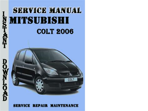 free online car repair manuals download 1987 mitsubishi pajero lane departure warning mitsubishi colt 2006 service repair manual pdf download