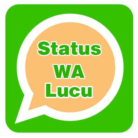 kata kata yg lucu  status wa kata kata mutiara