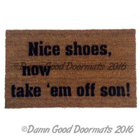 Shoes Doormat by Shoes Now Take Em Doormat Doormats