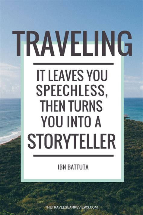 Traveling Quotes Ibn Battuta 100 best travel quotes and saying the travel gear reviews