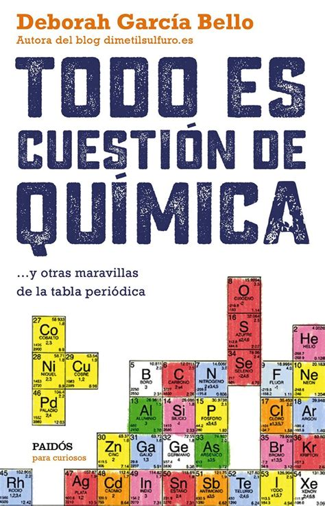 leer en linea somos the best we are the best libro gratis todo es cuesti 243 n de qu 237 mica una carta de amor a la tabla peri 243 dica microsiervos libros