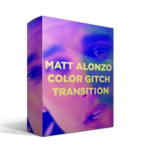 Transition W Original Only matt alonzo color glitch transition josh enobakhare