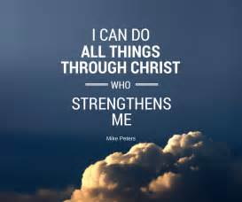 Can do all things through christ who strengthens me with mike