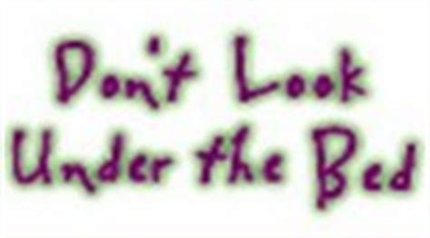 don t look under the bed boogeyman don t look under the bed show news reviews recaps and photos tv com