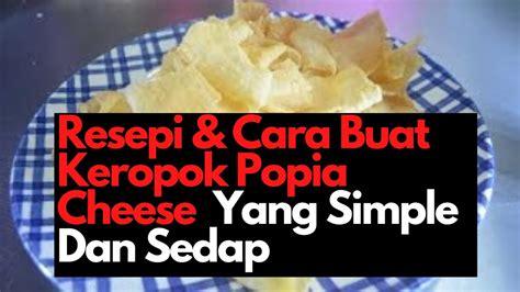 buat keropok popia cheese youtube