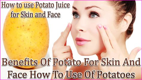 U And Your Skin by Benefits Of Potato For Skin And How To Use Of