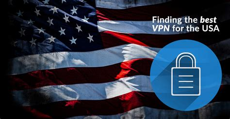 best vpn usa best usa vpn in 2018 what s the best service for the us